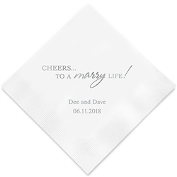 """Cheers to a marry Life"" Printed Napkins (Set of 100)"