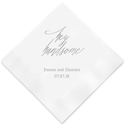 """Hey Handsome"" Printed Napkins (Set of 100)"