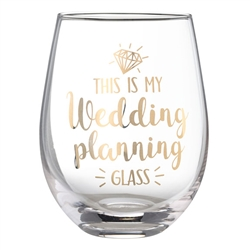"""My Wedding Planning Glass"" Stemless Wine Glass"