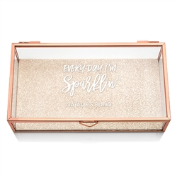 Personalized Glass Jewellery Box With Rose Gold - Every Day I'm Sparklin' Printing
