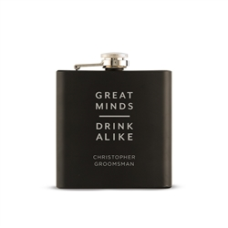 Personalized Engraved Black Hip Flask - Great Minds Drink Alike Design