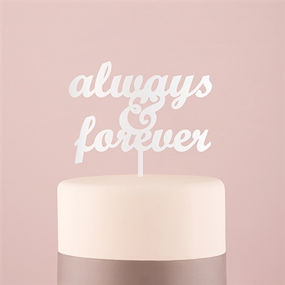 Always & Forever Cake Topper - (Available in Black or White)