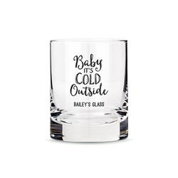 Personalized Whiskey Glasses With Baby It's Cold Outside Printing