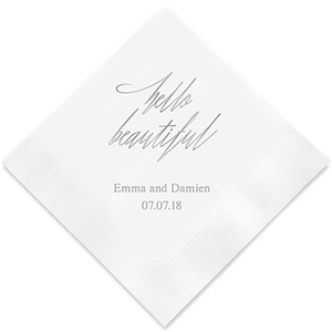 """Hello Beautiful"" Printed Napkins"