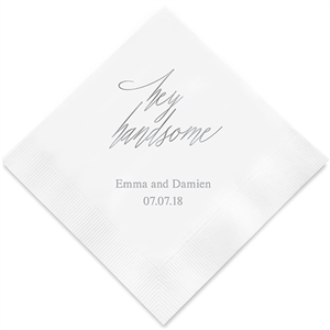 """Hey Handsome"" Printed Napkins"
