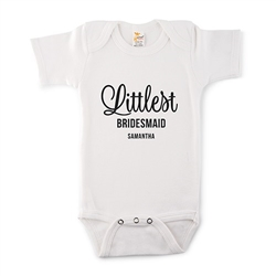 Cute Personalized White Baby Onesie - Littlest Bridesmaid Design